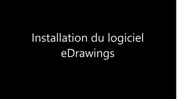 Procédure d'installation du logiciel eDrawings