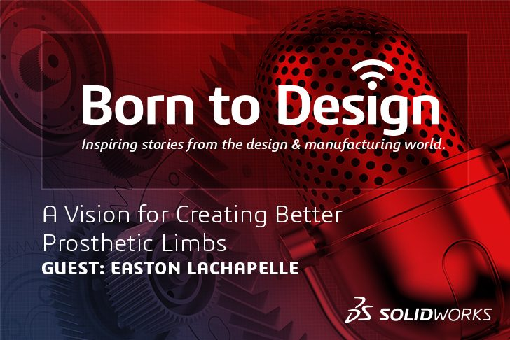 A vision for creating better Prosthetics with Easton LaChappelle – Ep8