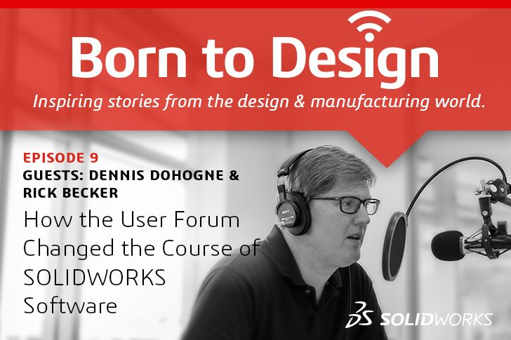 [Podcast] How the User Forum Changed the Course of SOLIDWORKS Software