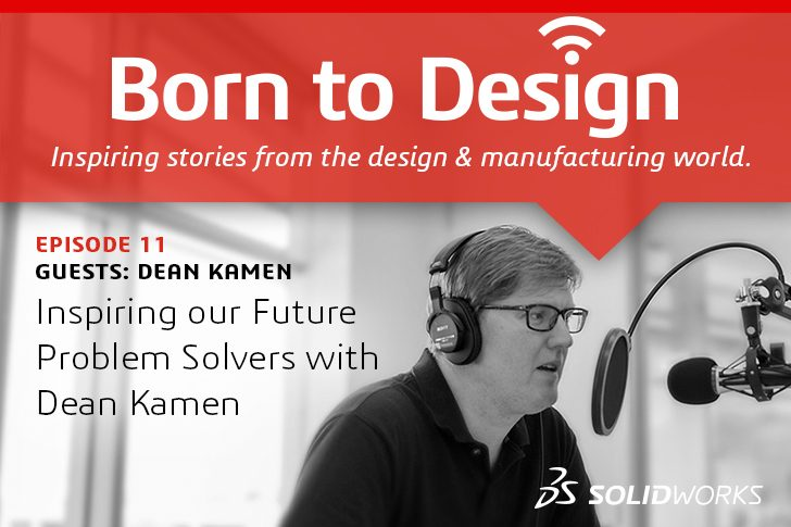 Podcast:  Inspiring our Future Problem Solvers with Dean Kamen