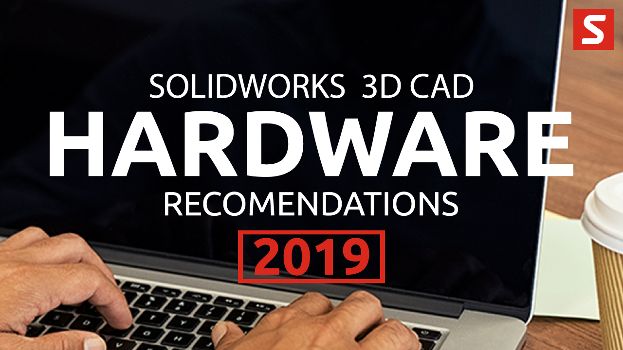 SOLIDWORKS hardware advice from Solid Solutions Management
