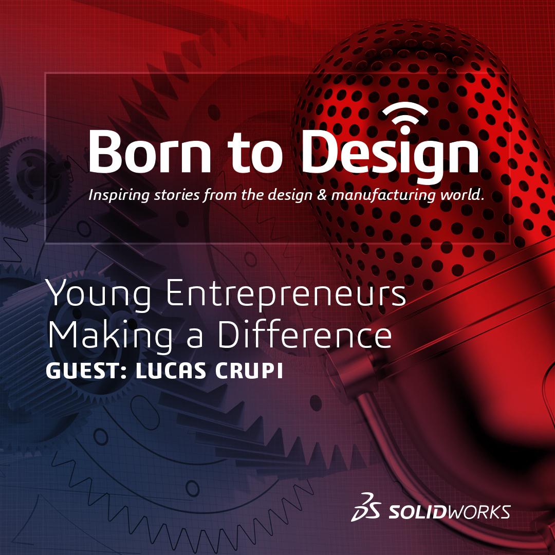Born to Design Podcast Ep 30 - Lucas Crupi