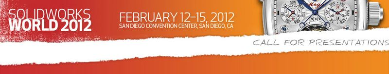 SolidWorks World 2012 call for papers