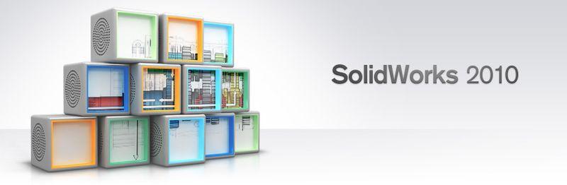 SolidWorks 2010: Smarter. Faster.