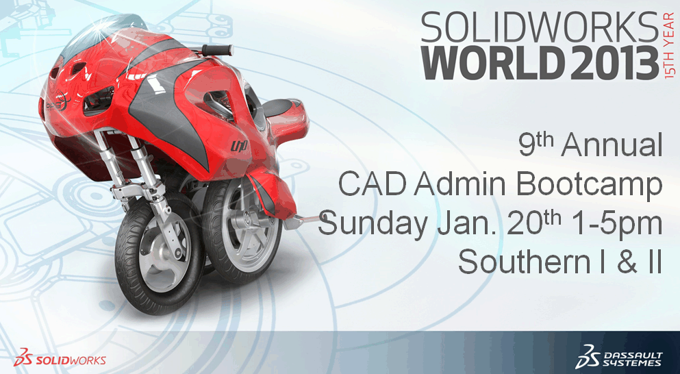 Live from SolidWorks World 2013: The 9th Annual CAD Manager's Boot Camp