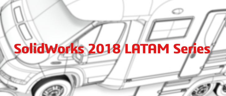 SolidWorks 2018 LATAM Series