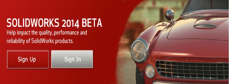 SolidWorks 2014 Betaprogramm ist da – Machen Sie jetzt mit!