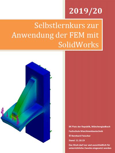Neuausgabe: Unterrichtsheft für die FEM-Analyse mit SOLIDWORKS inklusive Topologiestudie