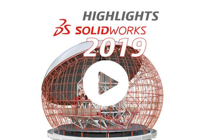 SOLIDWORKS 2019 – Die Highlights im Überblick [Webcast-Aufzeichnung]