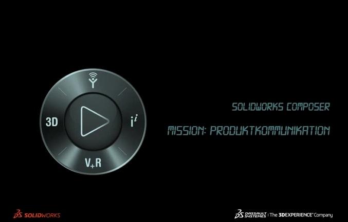 Screencast: SOLIDWORKS Composer – Mission: Produktkommunikation