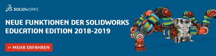 [News]: Die SOLIDWORKS Education Edition 2018-2019 steht mit neuen Funktionen für Sie bereit!