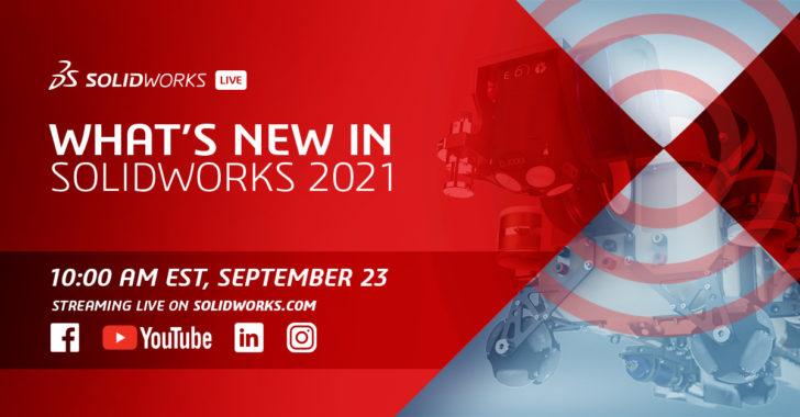 Entdecken Sie die neuen Funktionen in SOLIDWORKS 2021 bei unserem Live-Event am 23. September
