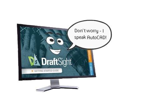 """PC mit DraftSight Getting Started Guide und Sprechblase: """"Don't worry, I speak AutoCAD!"""""""