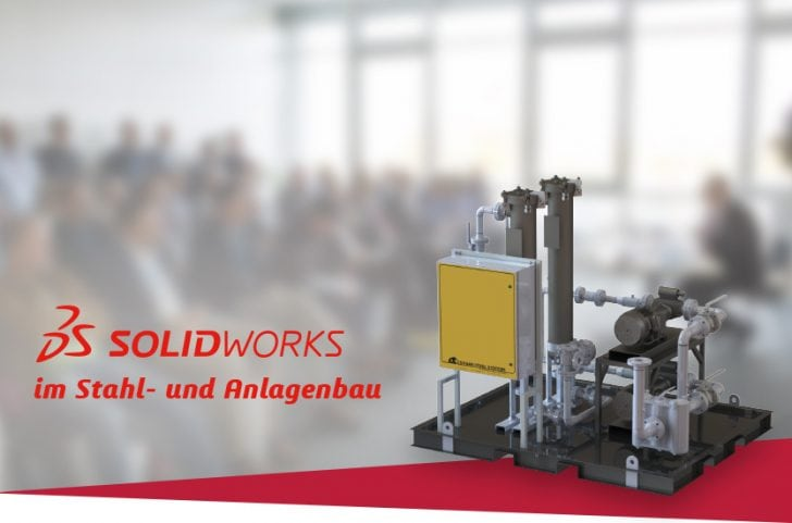 Eventserie: Stahlbau und Anlagenbau mit SOLIDWORKS