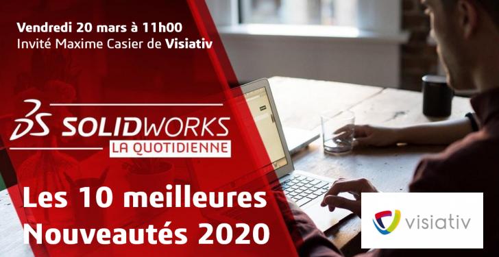 La Quotidienne SolidWorks | Spéciale «Les 10 meilleures nouveautés 2020»