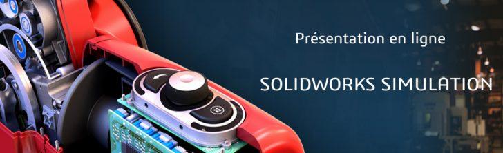 Présentation en ligne de SOLIDWORKS Simulation : Le 15 Juin à 11H