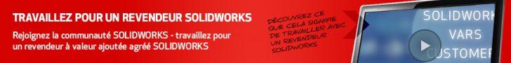 Travaillez pour nos revendeurs SOLIDWORKS
