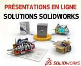 Webcasts le 18 Avril: Les solutions SOLIDWORKS