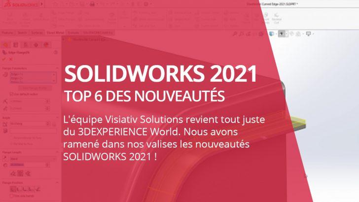 SOLIDWORKS 2021 : quelles nouveautés à venir ?