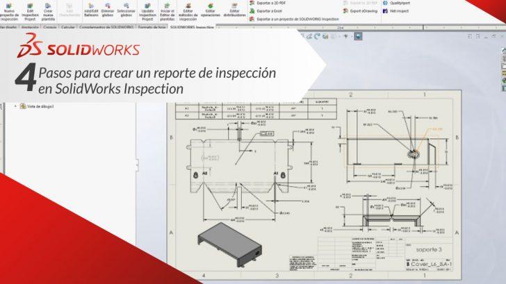 """4 Pasos para crear un reporte de inspección en """"SolidWorks Inspection"""""""
