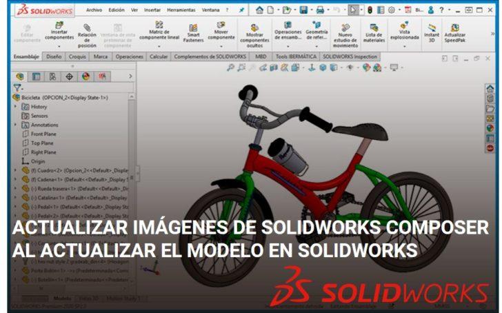 Actualizar imágenes de SOLIDWORKS Composer al actualizar el modelo en SOLIDWORKS