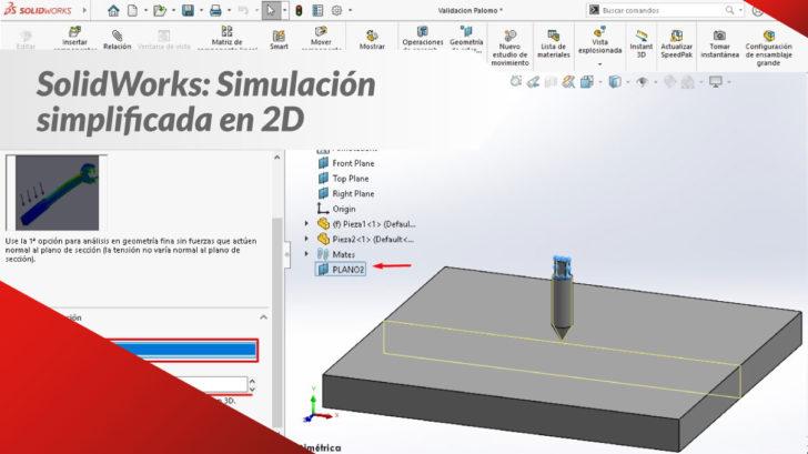 SOLIDWORKS, Simulación Simplificada en 2D