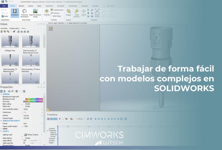 Trabaja de forma ágil con modelos complejos en SOLIDWORKS