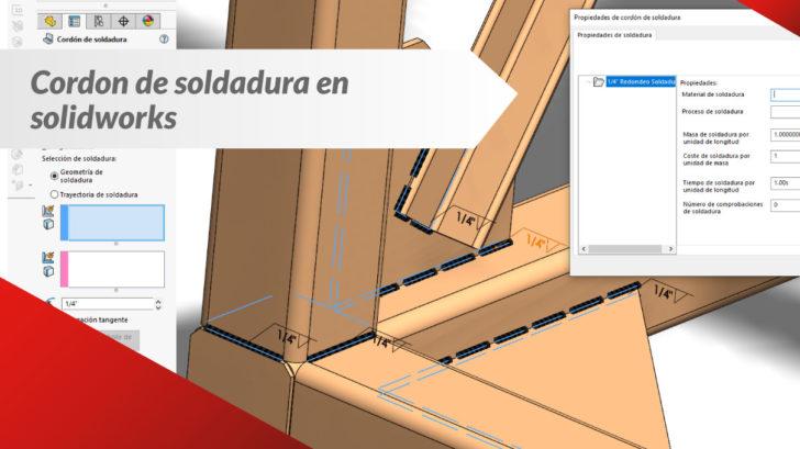 """SOLIDWORKS CAD """"Cordón De Soldadura"""""""