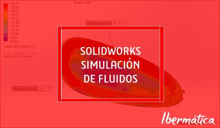 SOLIDWORKS Simulación de fluidos. SIMULACIÓN DE CALENTAMIENTO POR RESISTENCIA ELECTRICA.
