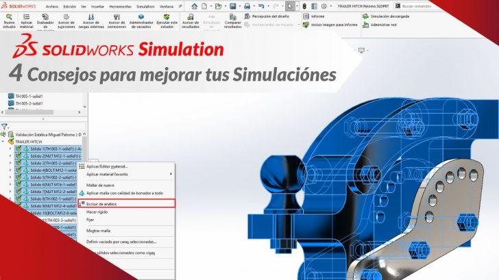 """SOLIDWORKS Simulation """"4 consejos para mejor tus simulaciones"""""""