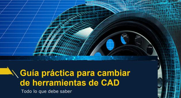 Guía práctica para cambiar de herramientas de CAD