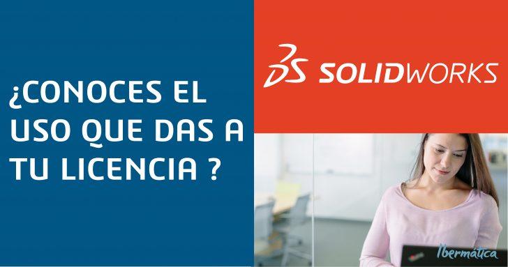 ¿Conoces el uso que le das a tu licencia SOLIDWORKS?