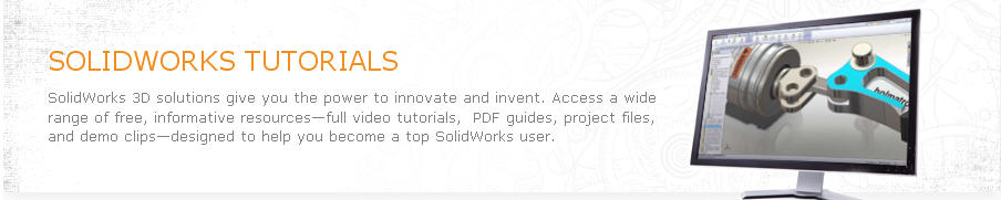 SolidWorks Tutorials – New SolidWorks Resources