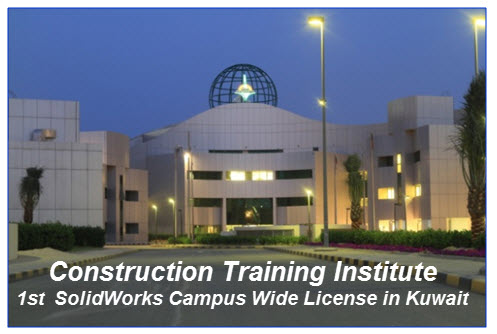 Construction Training Institute – Kuwait's 1st SolidWorks Campus-wide Deployment