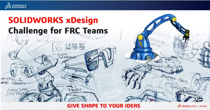 Announcing SOLIDWORKS xDesign Challenge for FRC Teams!