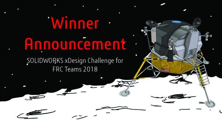 SOLIDWORKS xDesign Challenge for FRC Teams WINNER!