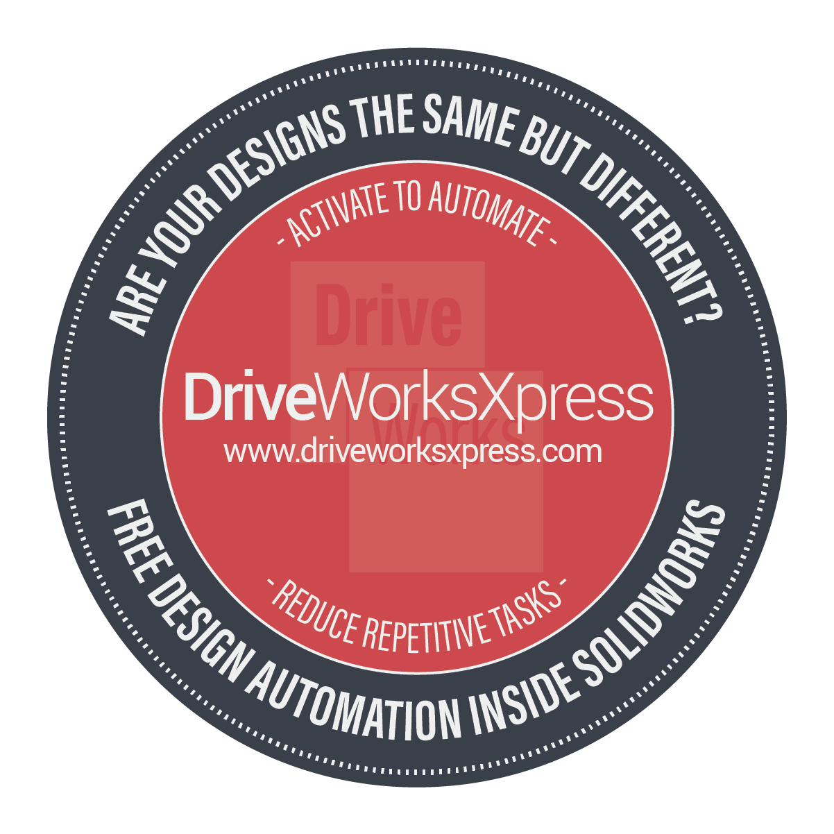 DriveWorksXpress Activate to Automate Front