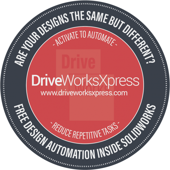 How to Activate DriveWorksXpress in SOLIDWORKS – The time saving Design Automation tool inside SOLIDWORKS