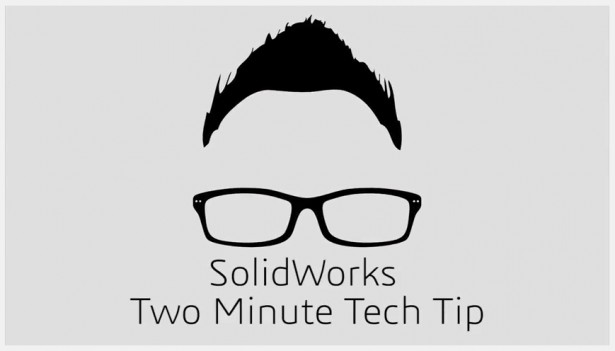 SOLIDWORKS Two-Minute Tech Tip: Power Mates