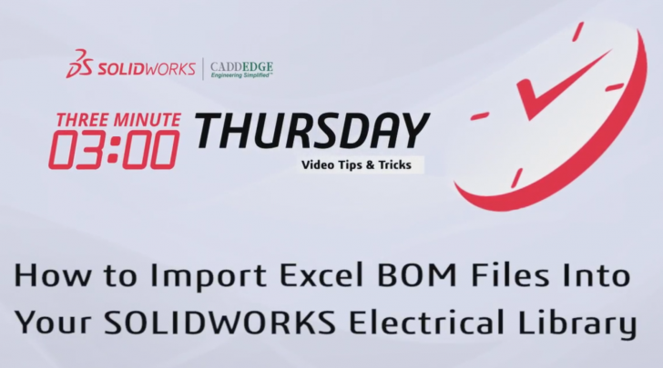 How to Import Excel BOM into Your SOLIDWORKS Electrical Library