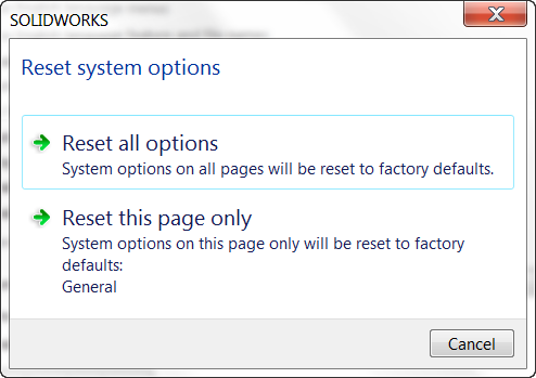 Resetting SOLIDWORKS Options – Page by Page or All Options