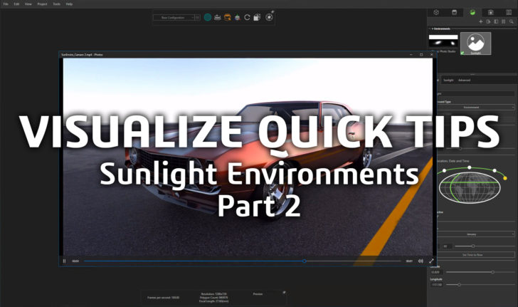 Visualize Quick Tips – Sunlight Environments Part 2